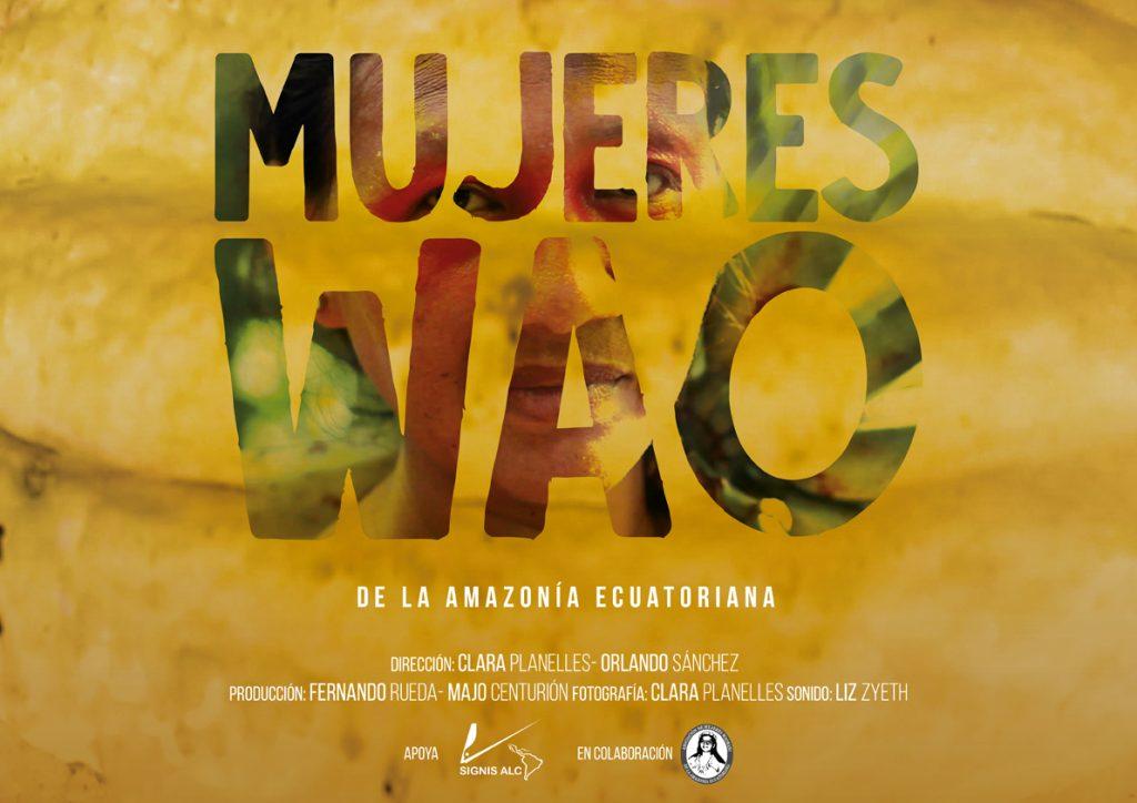 Mujeres Wao - Land Film Festival